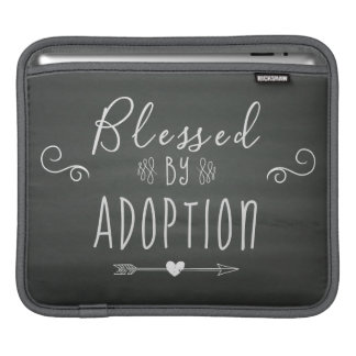 Blessed by Adoption - Foster Care, Adopt Gift iPad Sleeve