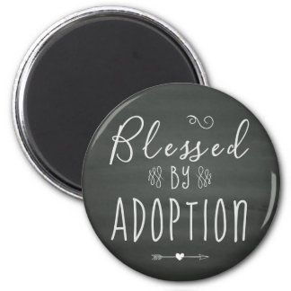 Blessed by Adoption - Foster Care, Adopt Gift Magnet