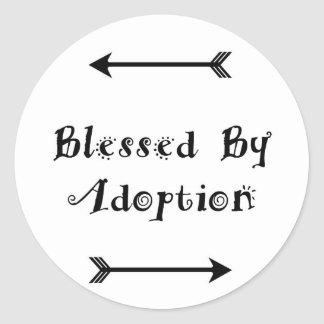 Blessed by Adoption - Foster Care Classic Round Sticker