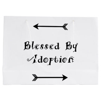 Blessed by Adoption - Foster Care Large Gift Bag