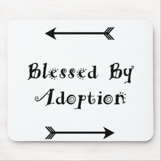 Blessed by Adoption - Foster Care Mouse Pad
