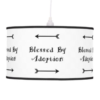 Blessed by Adoption - Foster Care Pendant Lamp