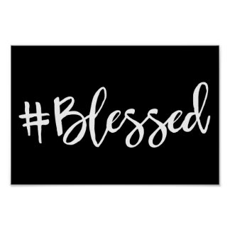 Blessed Hashtag Poster