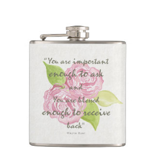 BLESSED & IMPORTANT ENOUGH TO ASK RECEIVE  FLORAL FLASK