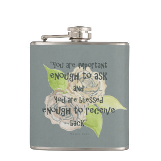 BLESSED & IMPORTANT ENOUGH TO ASK RECEIVE  FLORAL FLASKS