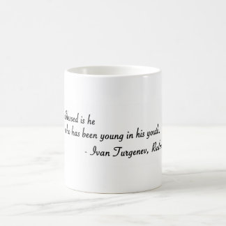 Blessed is he who has been young coffee mug