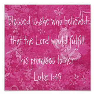 Blessed is her who believed bible verse poster