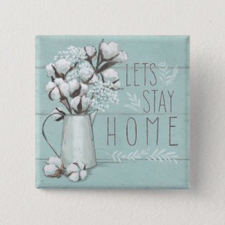 Blessed IV Mint   Lets Stay Home 2 Inch Square Button