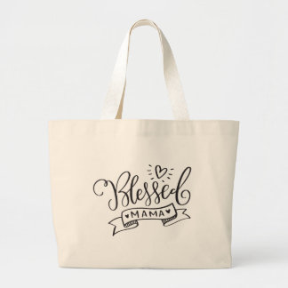 Blessed Mama Large Tote Bag