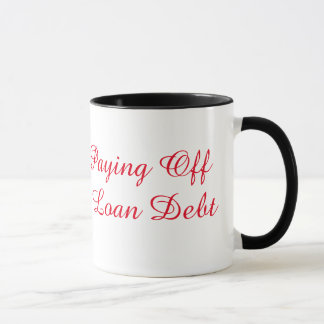 Blessed & Paying Off Student Loan Debt Mug