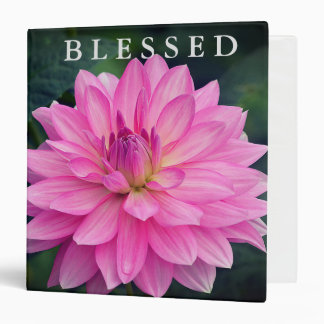 Blessed Pink Dahlia  3 Ring Binder