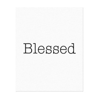 Blessed Quotes Inspirational Faith Quote Canvas Print