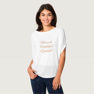 Blessed Thankful Grateful T-Shirt