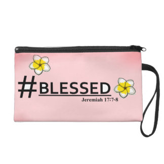#Blessed Wristlet