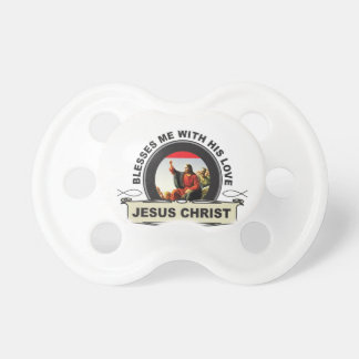 blesses me with his love pacifier