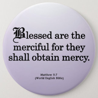 Blessing for Mercy Matthew 5-7 6 Inch Round Button