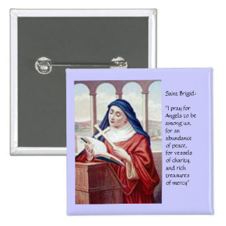Blessing From Saint Brigid Pinback Buttons