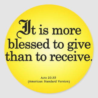 Blessing to Give Acts 20-35 Round Sticker
