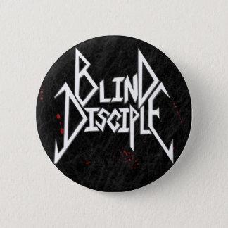 Blind Disciple Button
