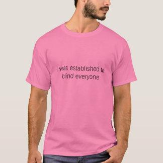 blind everyone T-Shirt