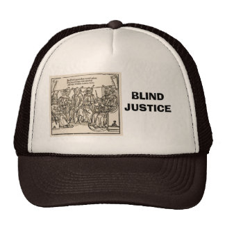 Blind Justice, Court of fools Trucker Hat