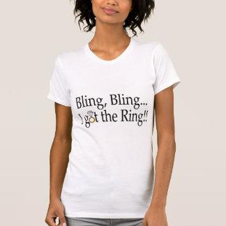 Bling Bling...I Got The Ring!! Shirt