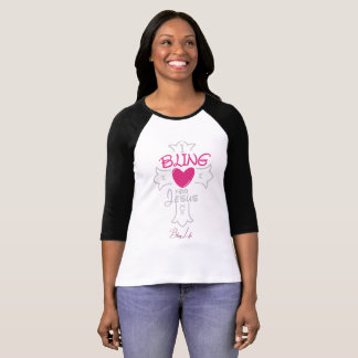 Bling Life I Bling for Jesus 3/4 Sleeve Raglan T-Shirt