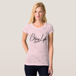 Bling Life Women's Canvas Fitted Burnout T-Shirt