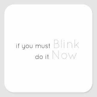 Blink now square sticker