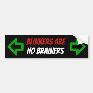 Blinkers are NO Brainers sticker with arrows