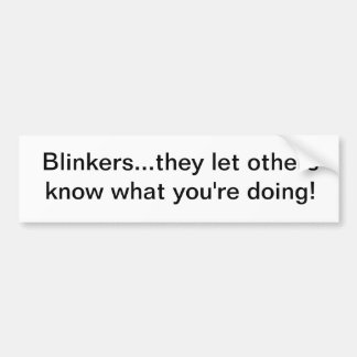 Blinkers Bumper Sticker