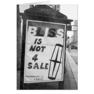 Bliss is Not for Sale Altered Sign Public Art Card