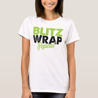 Blitz Wrap Repeat  - Ladies T-Shirt