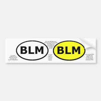 BLM's educational oval or windowstickers Bumper Sticker