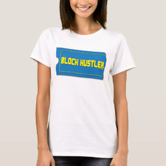 Block Hustler T-Shirt
