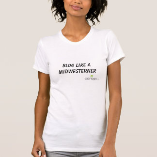 Blog like a Midwesterner T Shirt