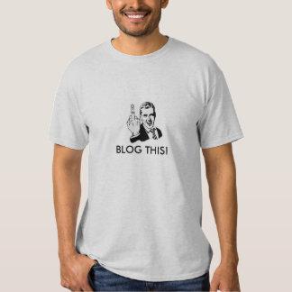 Blog this! shirts