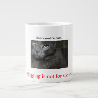 Blogging Is Not For Sissies Cat Large Coffee Mug