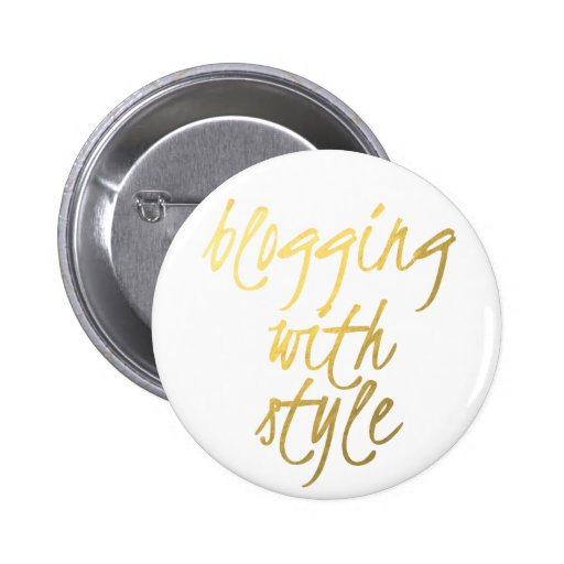 Blogging with Style - Gold Script Pinback Button