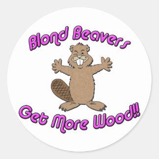 Blond Beavers Get More Wood Round Sticker