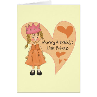 Blond Mommy and Daddy s Princess Greeting Cards