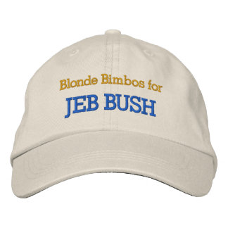 Blonde Bimbos for JEB BUSH Embroidered Hats