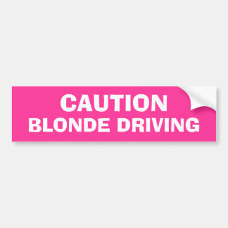 Blonde Driving Bumper Sticker