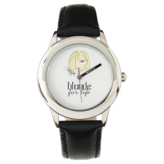 Blonde For Life Stylish Girl Cartoon Trendy Funny Watch