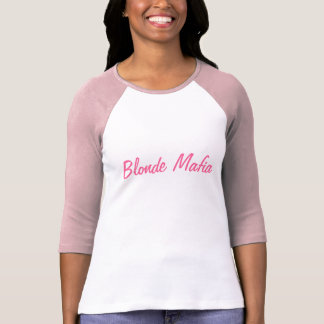 Blonde Mafia T-Shirt