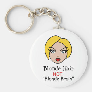 Blonde Not Blonde Keychain