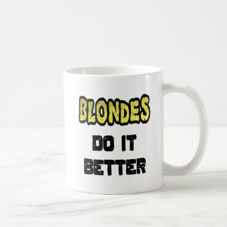 Blondes Do It Better Coffee Mug