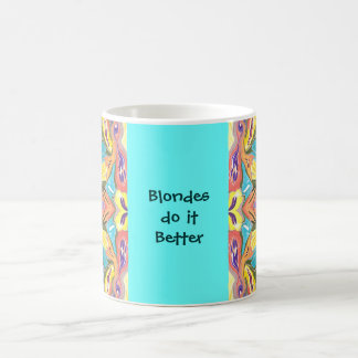 blondes do it better coffee mug