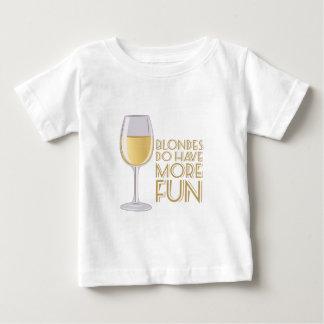 Blondes More Fun Baby T-Shirt
