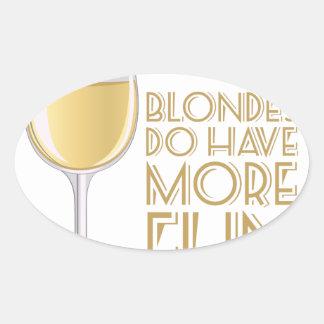 Blondes More Fun Oval Sticker